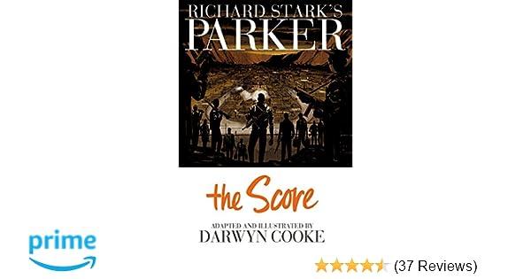 Amazon Parker The Score 9781613772089 Richard Stark Darwyn