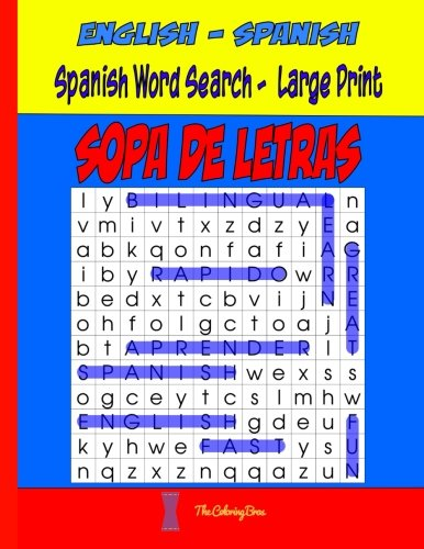 Spanish Word Search Large Print: SOPA de LETRAS (Word Find Puzzles For Adults & Kids) (Volume 1) (Spanish Edition)