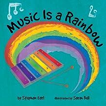 Music Is a Rainbow