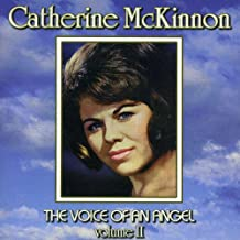 Catherine McKinnon//The Voice Of An Angel Vol.II