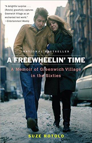 (A Freewheelin' Time: A Memoir of Greenwich Village in the Sixties)