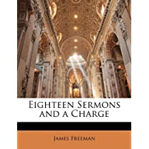 Eighteen Sermons and a Charge