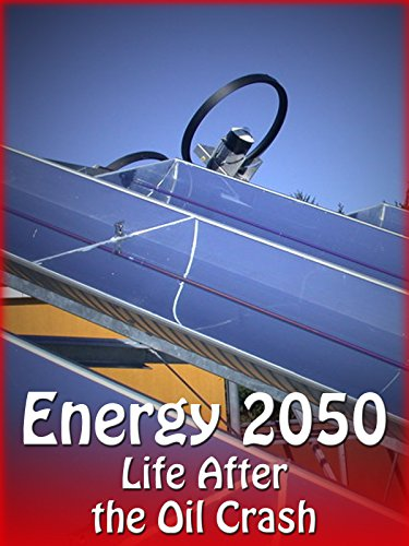 energy-2050-life-after-the-oil-crash