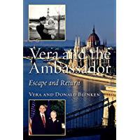 Vera and the Ambassador: Escape and Return