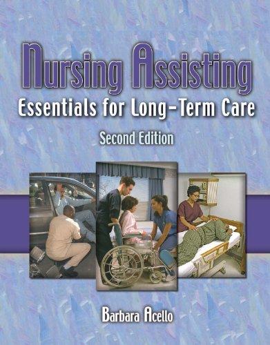 Download Nursing Assisting: Essentials for Long Term Care Pdf