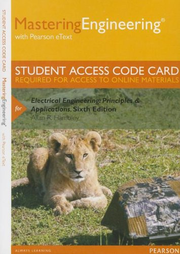 Mastering Engineering with Pearson eText -- Standalone Access Card -- for Electrical Engineering: Principles & Appli
