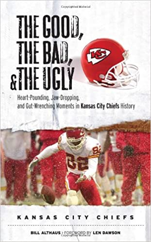 Good,The Bad,And//Ugly Kansas City Chiefs