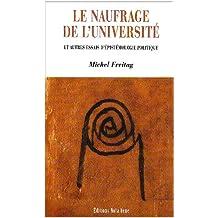 NAUFRAGE DE L'UNIVERSITÉ (LE) (POCHE)