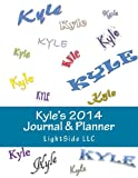Kyle's 2014 Journal and Planner, LightSide LightSide, 1492923249