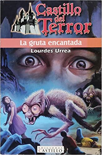 La gruta encantada (Spanish Edition): L. Urrea: 9789702002444: Amazon.com: Books
