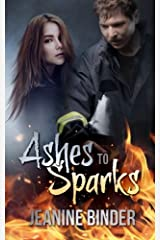 Ashes to Sparks Paperback