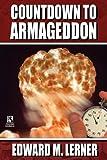 Countdown to Armageddon / a Stranger in Paradise, Edward M. Lerner, 1434406741