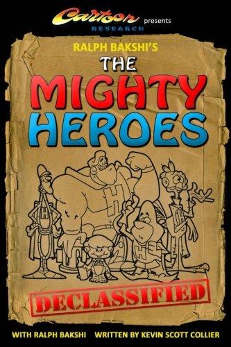 Ralph Bakshi's The Mighty Heroes Declassified