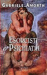 Esorcisti e psichiatri (Fede e vita) (Italian Edition)