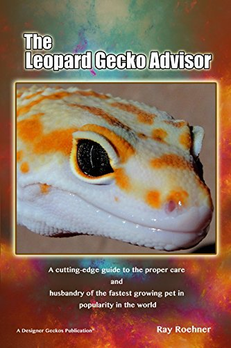 The Leopard Gecko Advisor by Ray Roehner (2014-11-05)