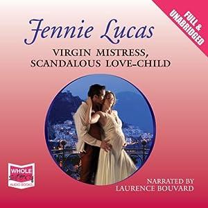 Virgin Mistress, Scandalous Love-Child Audiobook