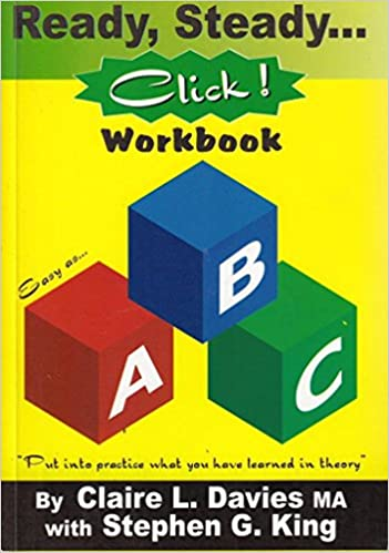 Ready, Steady, Click! Workbook: Put into Practice What You