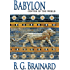 Babylon: Center of the World (Grace in Exile Book 2)
