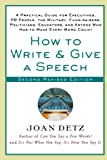 How to Write and Give a Speech, Joan Detz, 0312302738