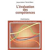 L'évaluation des compétences: Pour établir un diagnostic à caractère professionnel (Pratiques psychologiques - Évaluation et diagnostic) (French Edition)