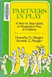 Partners in Play, Dorothy Singer and Jerome Singer, 0060138912