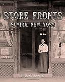 Store Fronts - Elmira, New York, Diane Janowski, 1456313800