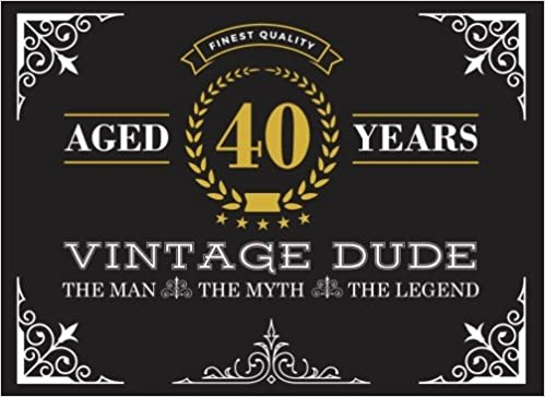 amazon com aged 40 years vintage dude 40th birthday guest book for