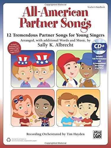 All American Partner Songs  12 Tremendous Partner Songs For Young Singers  Kit   Book   Enhanced Cd  Partner Songbooks