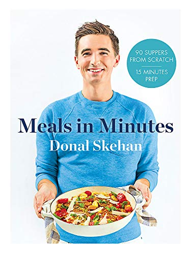 Donal's Meal in Minutes: 90 Suppers from