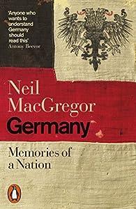 Germany. Memories of a Nation par Neil MacGregor
