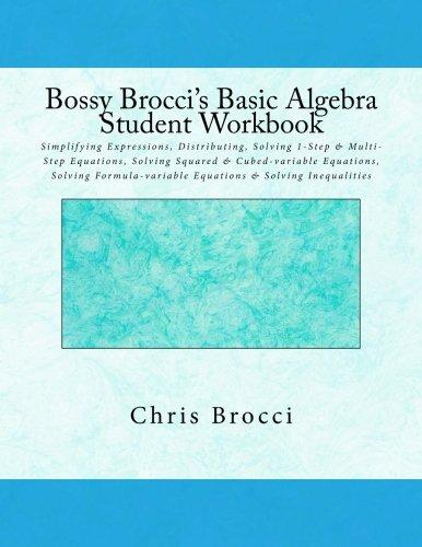 Amazon.com: Bossy Brocci\'s Basic Algebra Student Workbook ...