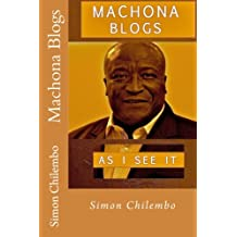 Machona Blogs: As I See It