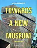 Towards a New Museum, Victoria Newhouse, 1580931804