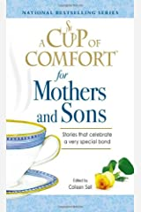 A Cup of Comfort for Mothers and Sons: Stories that Celebrate a very Special Bond Paperback