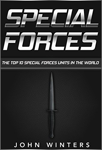 Special Forces : The Top 10 Special Forces Units In The World