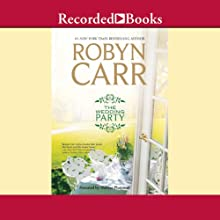 The Wedding Party Audiobook by Robyn Carr Narrated by Therese Plummer