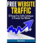 Free Website Traffic – 10 Proven Free Traffic Techniques To Promote Your Website
