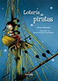 img - for Loteria de piratas / Lottery of Pirates (Ecos De Tinta / Ink Echoes) (Spanish Edition) book / textbook / text book