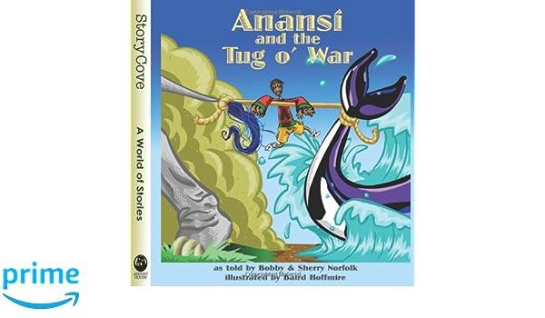 Anansí and the Tug O' War: Bobby Norfolk, Sherry Norfolk