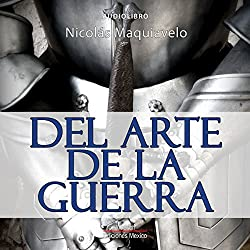 Del arte de la guerra [The Art of War]