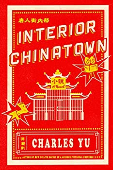 Interior Chinatown by Charles Yu science fiction and fantasy book and audiobook reviews