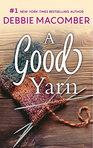 A Good Yarn (A Blossom Street Novel Book 2)