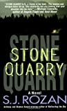 Stone Quarry: A Bill Smith/Lydia Chin Novel (Bill Smith/Lydia Chin Novels)