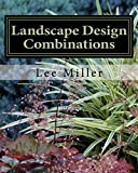 Landscape Design Combinations
