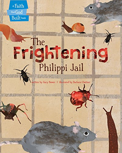 Price comparison product image The Frightening Philippi Jail (A Faith that God Built Book)