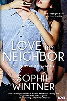 Love Thy Neighbor by Sophie Wintner