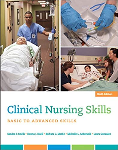 Clinical Nursing Skills: Basic to Advanced Skills