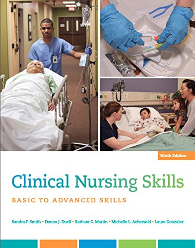 Clinical Nursing Skills: Basic to Advanced Skills (9th Edition)