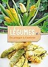 Légumes : Du potager à l'assiette par Strawbridge