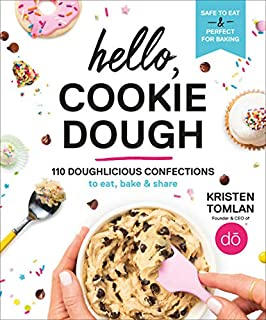 Book Cover: Hello, Cookie Dough: 110 Doughlicious Confections to Eat, Bake, and Share